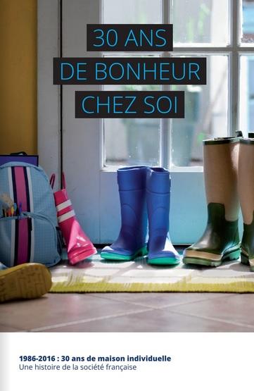 30 ans de bonheur chez soi - PROCIVIS - Découvrez notre livre « 30 ans de bonheur chez soi » par Maisons d'en France